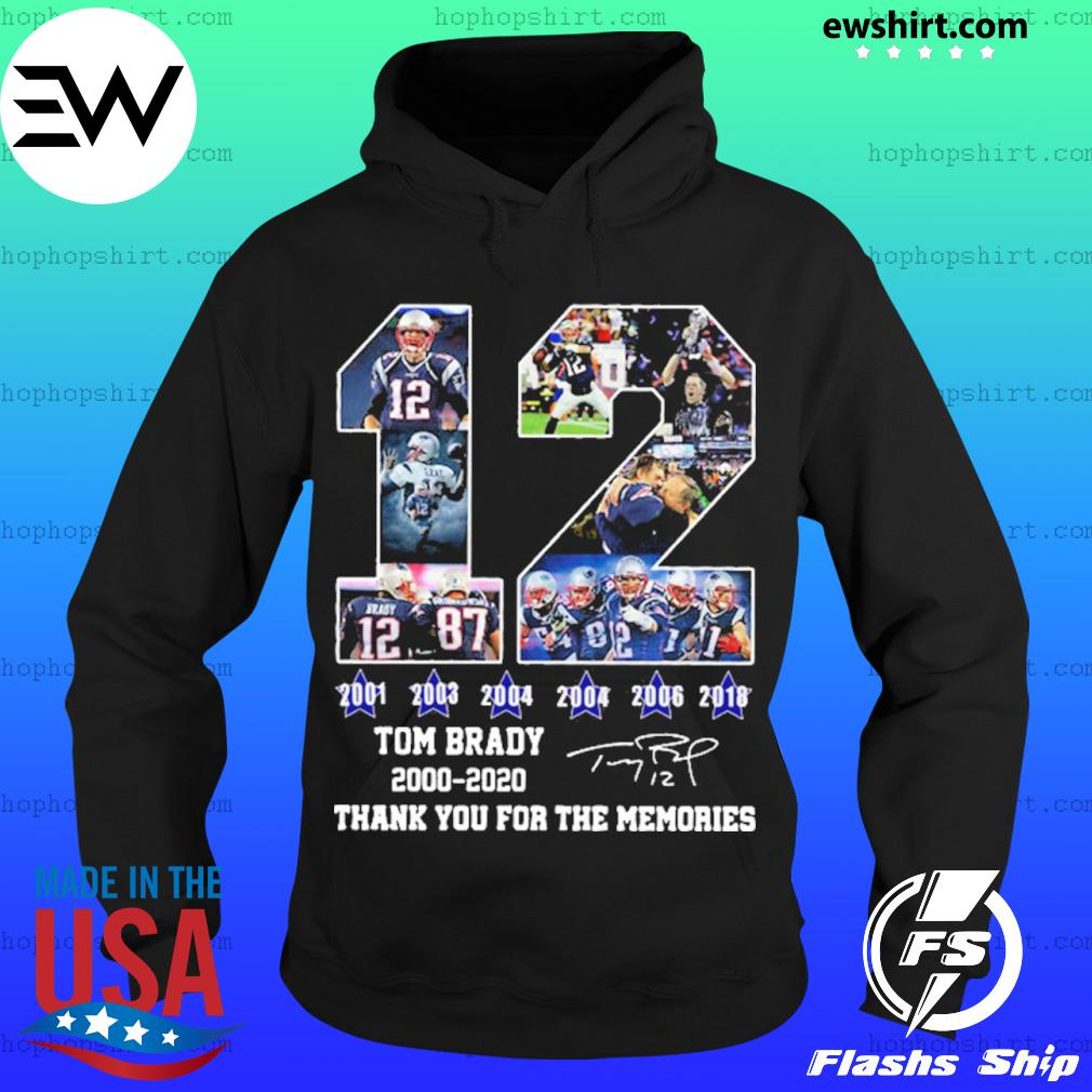 12 Tom Brady thanks for the memories signatures 2000-2020 s Hoodie