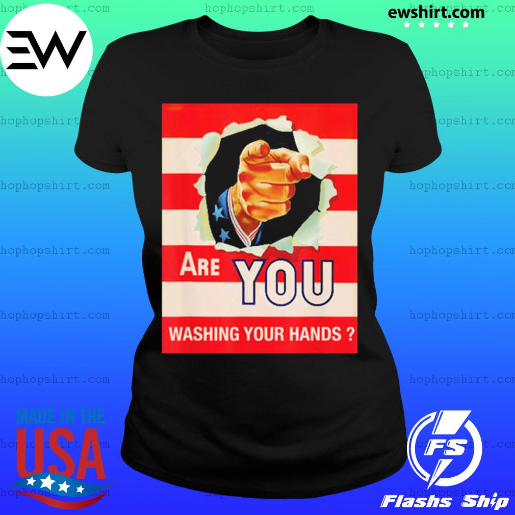 Are you wash your hands s Ladies Tee