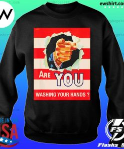 Are you wash your hands s Sweater