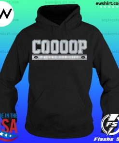 Cooooop Dallas For Life s Hoodie