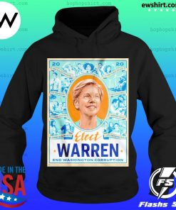 Elect Warren End Washington Corruption s Hoodie