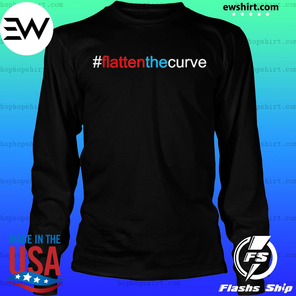 #FlattenTheCurve Flatten The Curve Virus Prevention Shirt LongSleeve