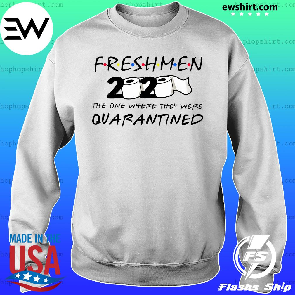 Freshmen 2020 the one where they were quarantined s Sweater