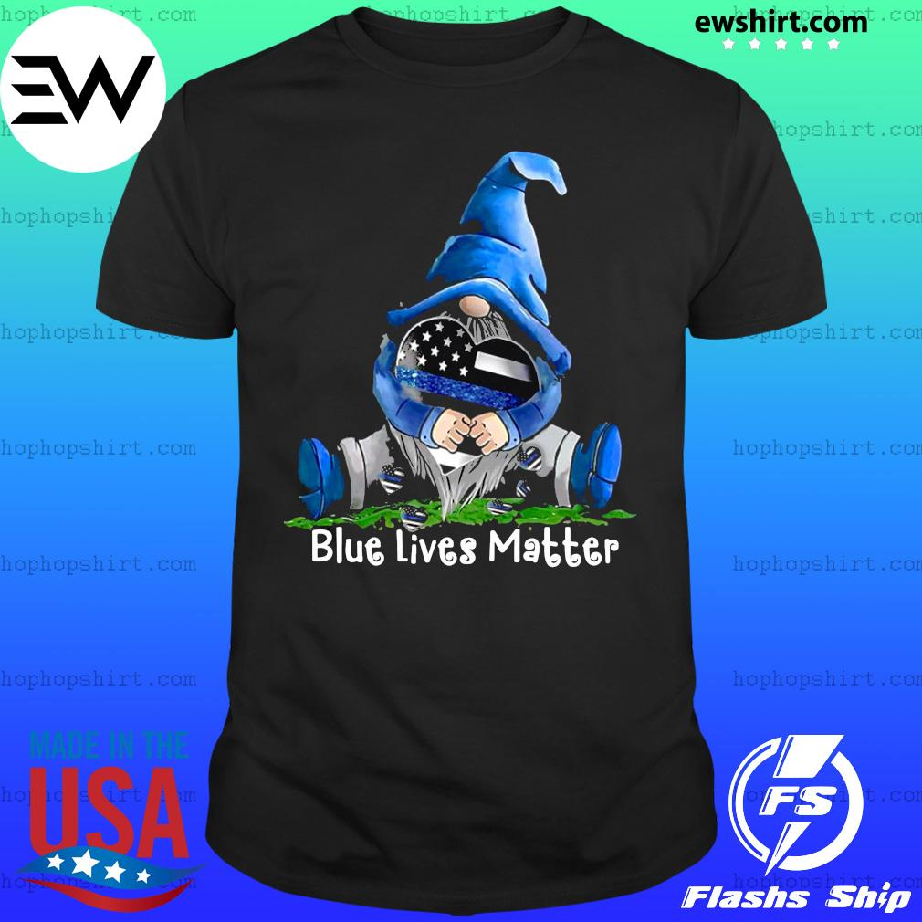 Gnomes hug blue lives matter shirt