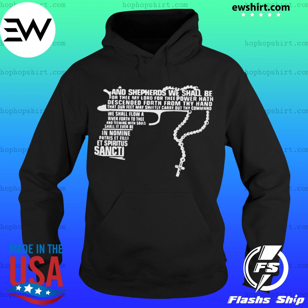 Gun and shepherds we shall be for thee my lord for thee power s Hoodie