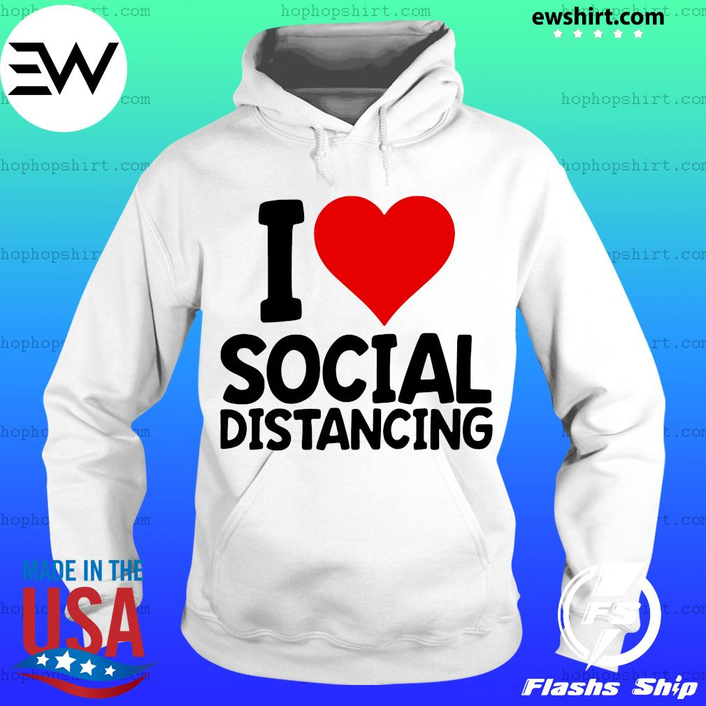 I Love Social Distancing Retro Heart s Hoodie