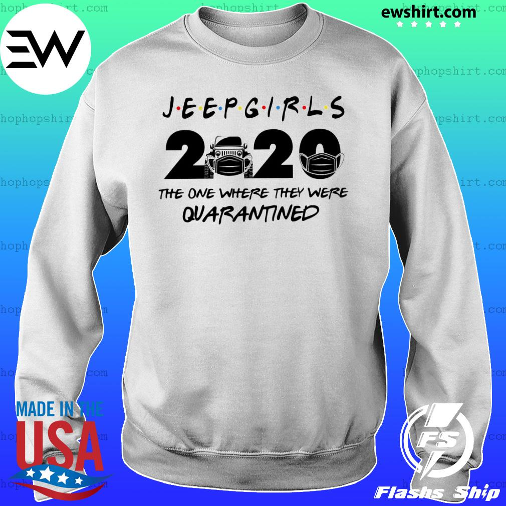 Jeep girls 2020 the one where they were quarantined s Sweater