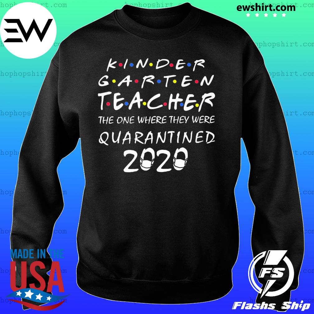 Kindergarten teacher the one where they were quarantined 2020 s Sweater