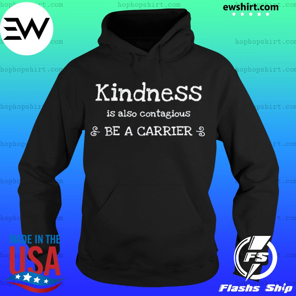Kindness is Contagious Cold Flu Virus Shirt Hoodie