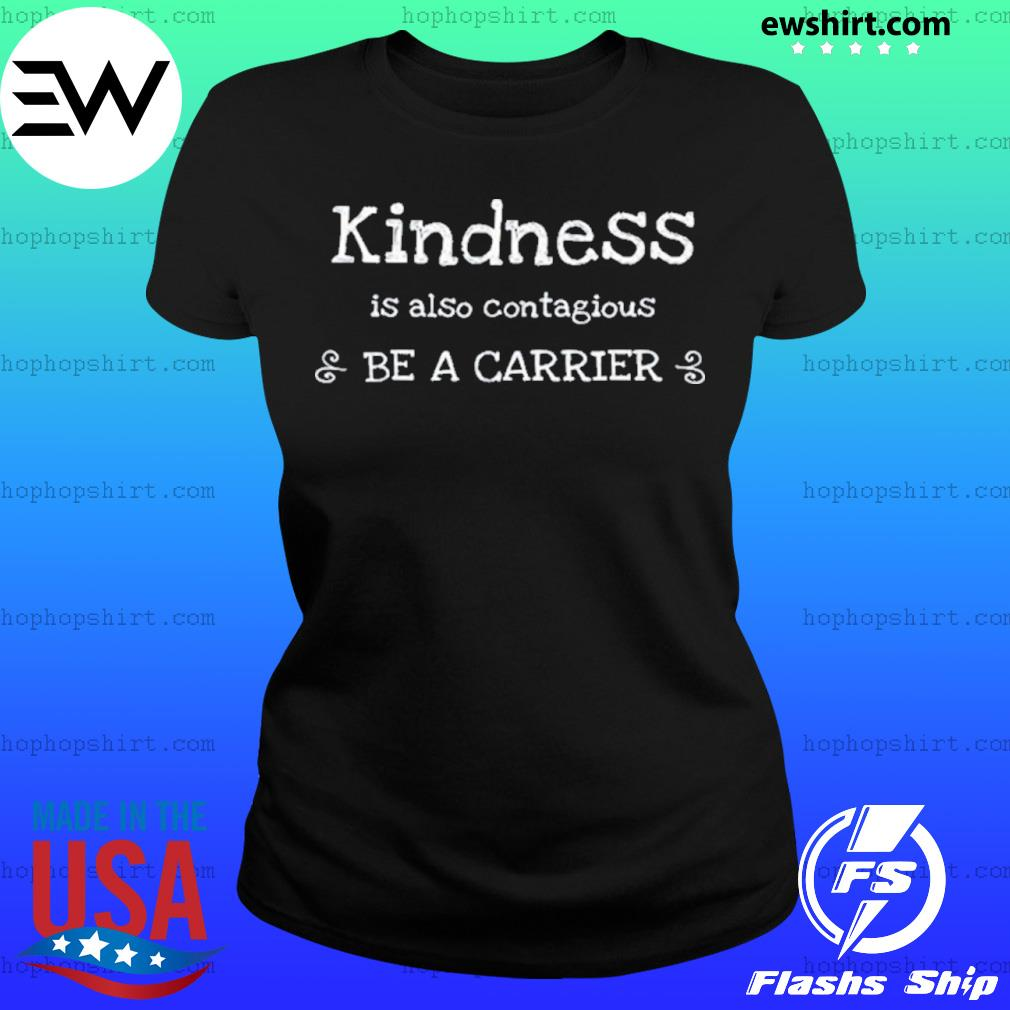 Kindness is Contagious Cold Flu Virus Shirt Ladies Tee
