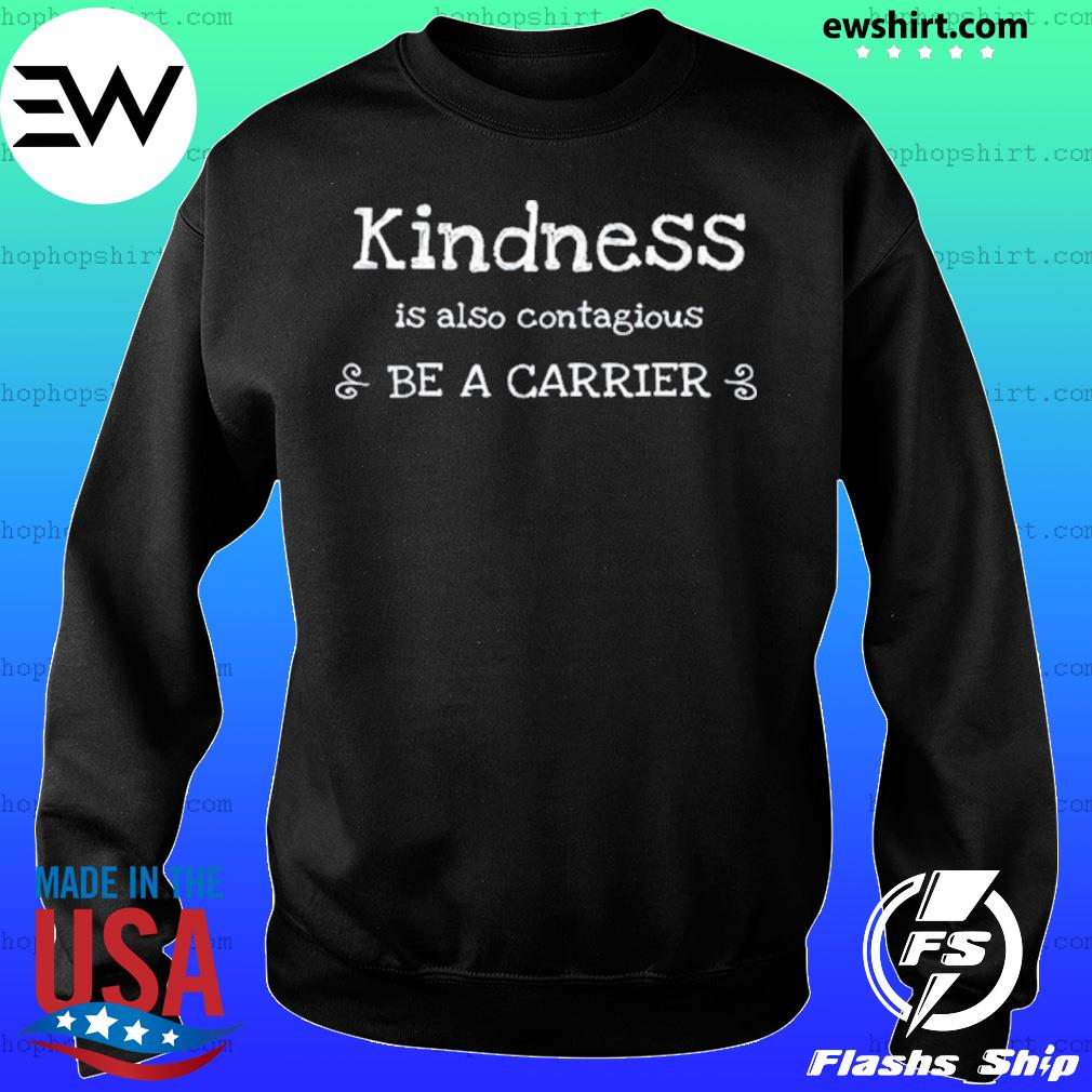 Kindness is Contagious Cold Flu Virus Shirt Sweater