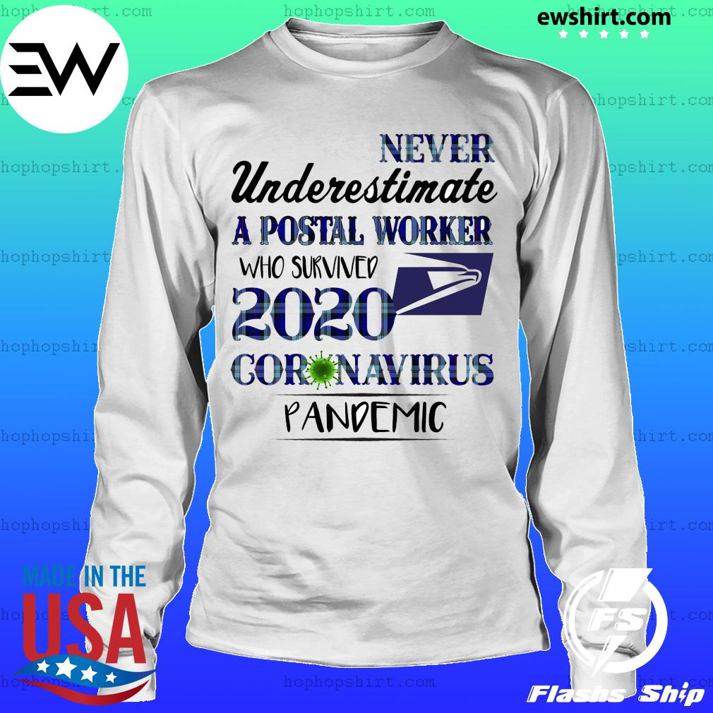 Never underestimate apostal worker who survived 2020 coronavirus pandemic s LongSleeve