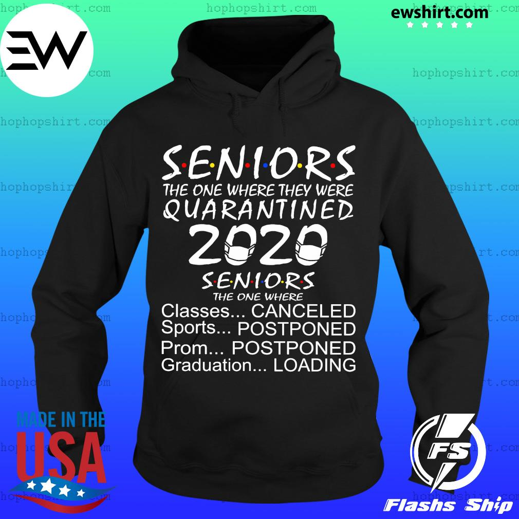 Seniors the one where they were quarantined 2020 seniors the one where s Hoodie