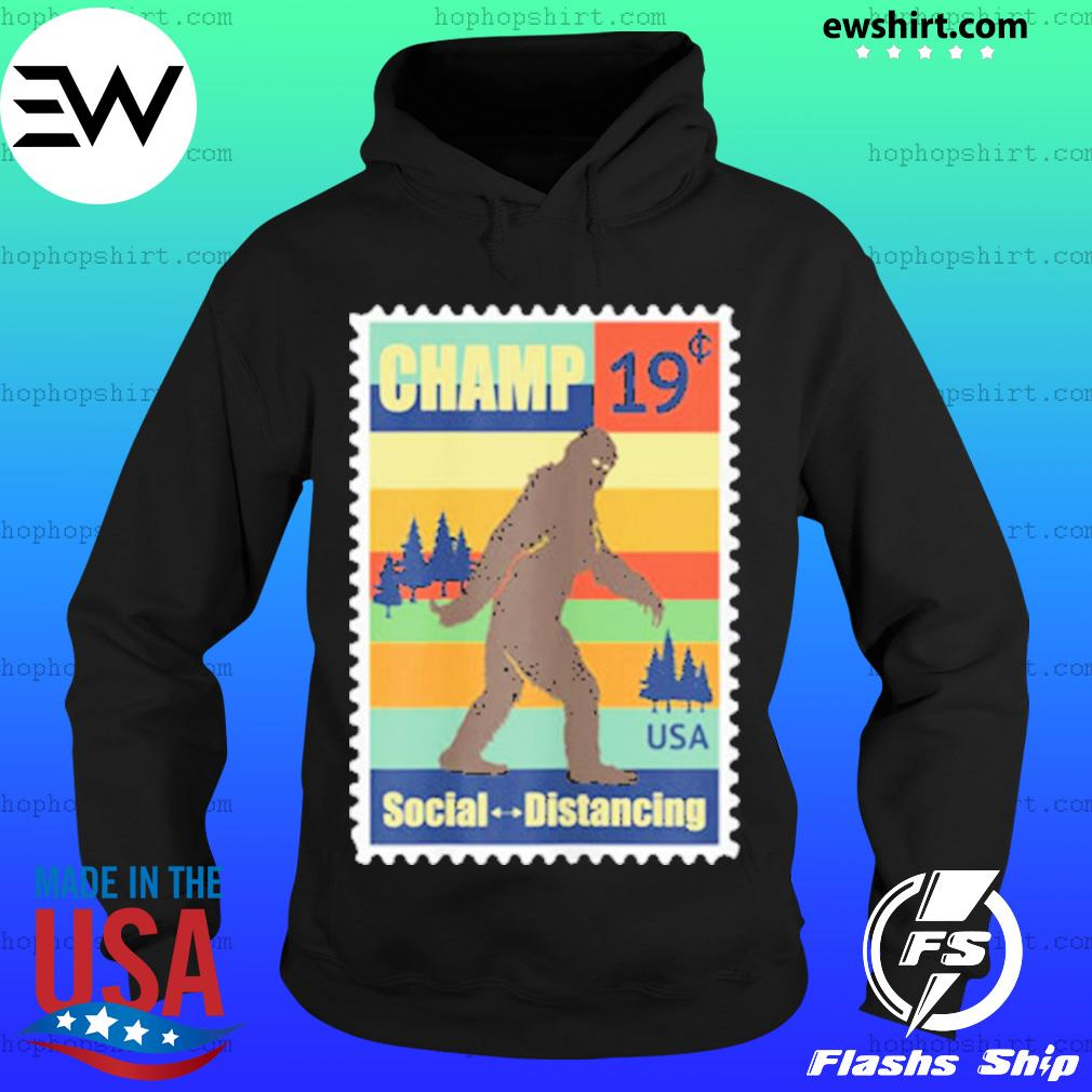Social distancing champ Bigfoot stamp 19 s Hoodie