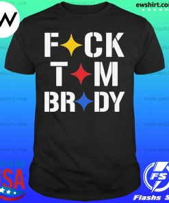 Stronger Than Hate Fuck Tom Brady Pittsburgh Steelers shirt
