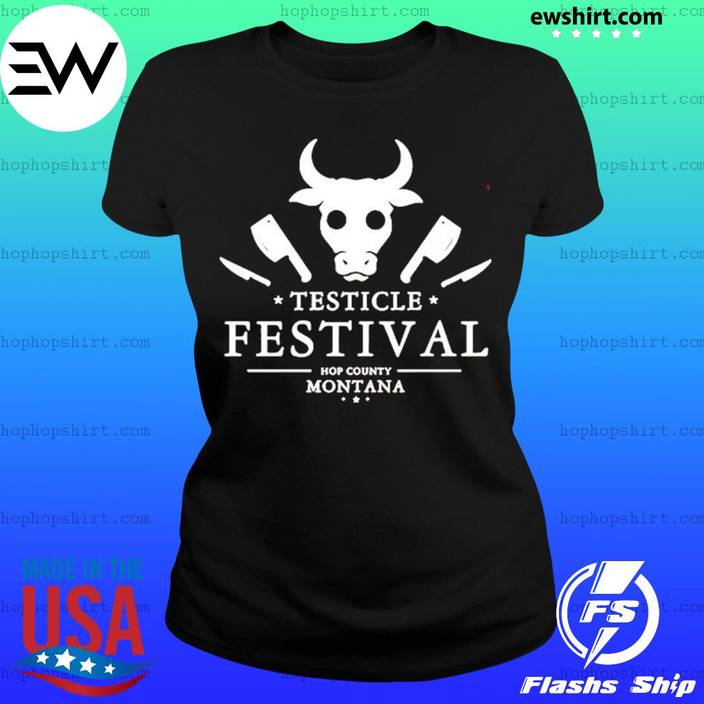 Testicle Festival Hop County Montana Shirt Ladies Tee
