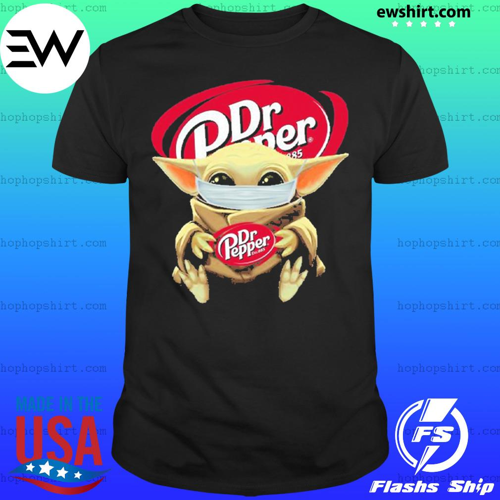Baby yoda face mask hug Dr Pepper I can't stay at home shirt