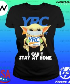 Baby Yoda face mask YRC Freight can't stay at home s Ladies Tee