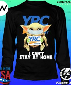 Baby Yoda face mask YRC Freight can't stay at home s LongSleeve