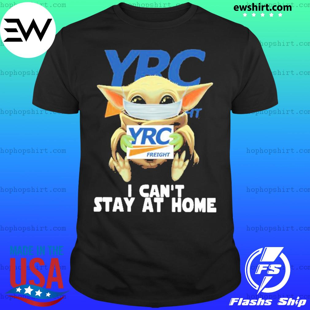 Baby Yoda face mask YRC Freight can't stay at home shirt
