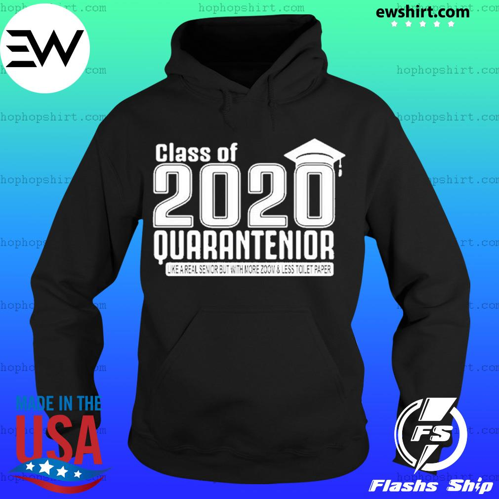 Class of 2020 quarantenior graduate s Hoodie