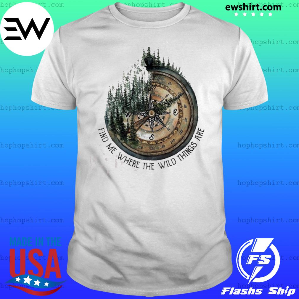 Compass jungle find me where the wild things are shirt