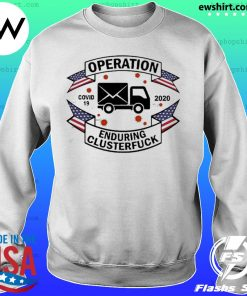 Postal Worker Operation Covid 19 2020 enduring clusterfuck s Sweater