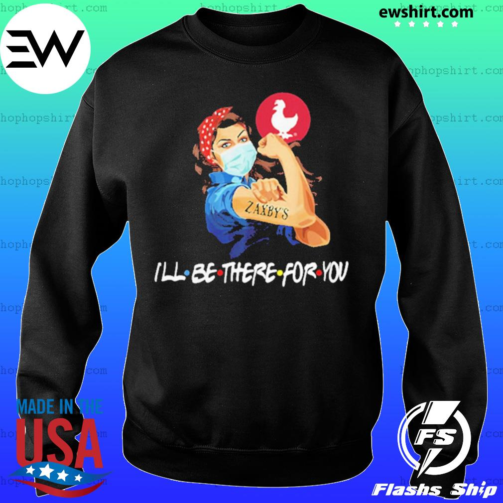 Strong woman 2020 tattoos zaxbys I'll be there for you covid 19 s Sweater