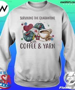 Surviving the quarantine with coffee and yarn s Sweater