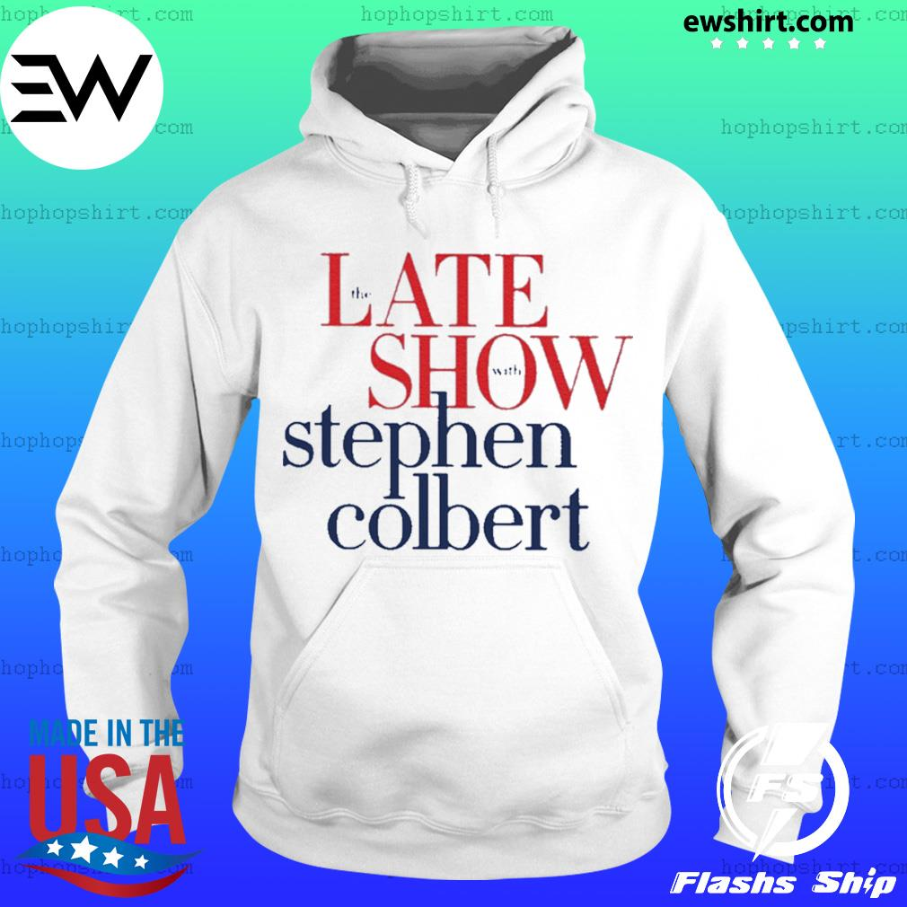 The late show Stephen colbert colbertlateshow s Hoodie