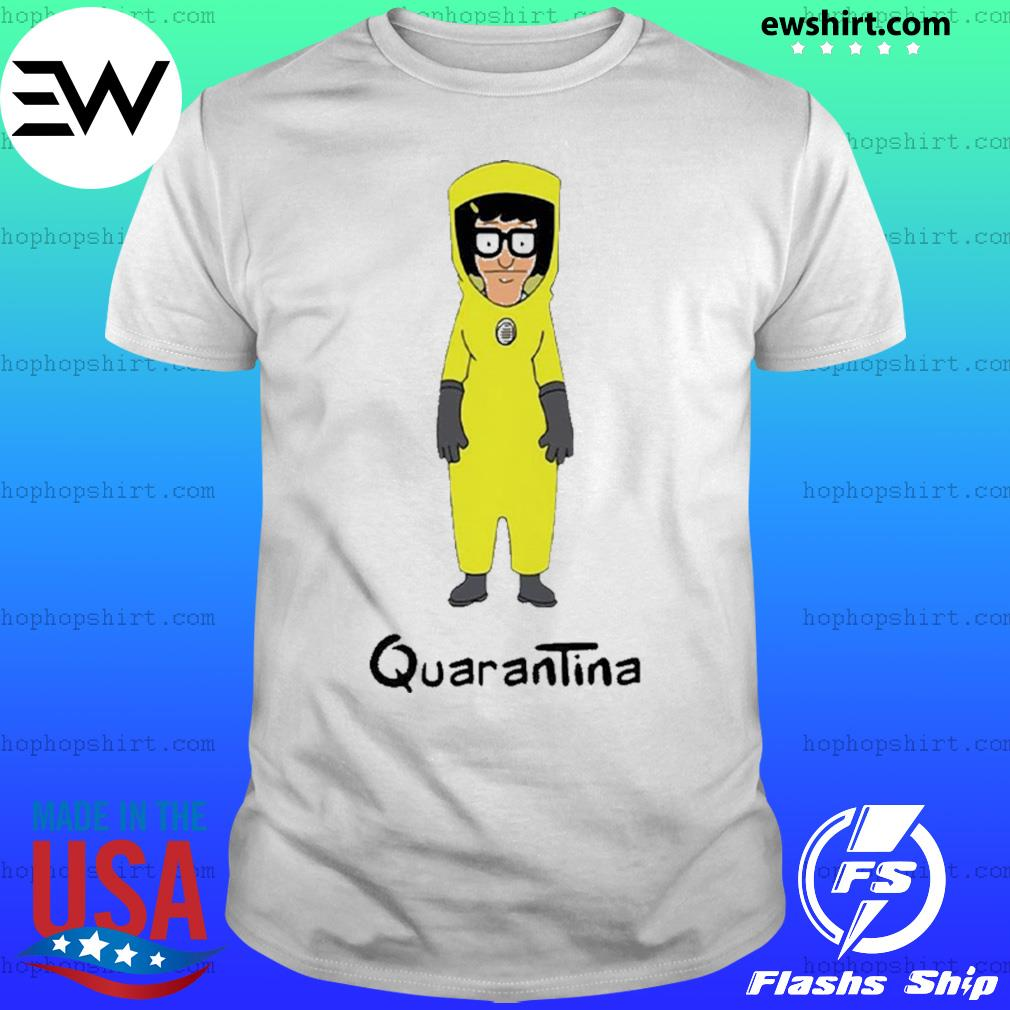 Tina bob's burgers medical protective clothing quarantina shirt