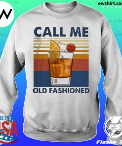 Wine Call Me Old Fashioned Vintage Shirt Sweater