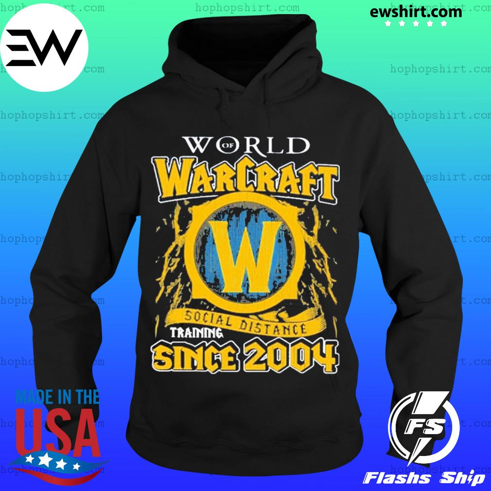 World of Warcraft social distancing since 2004 s Hoodie