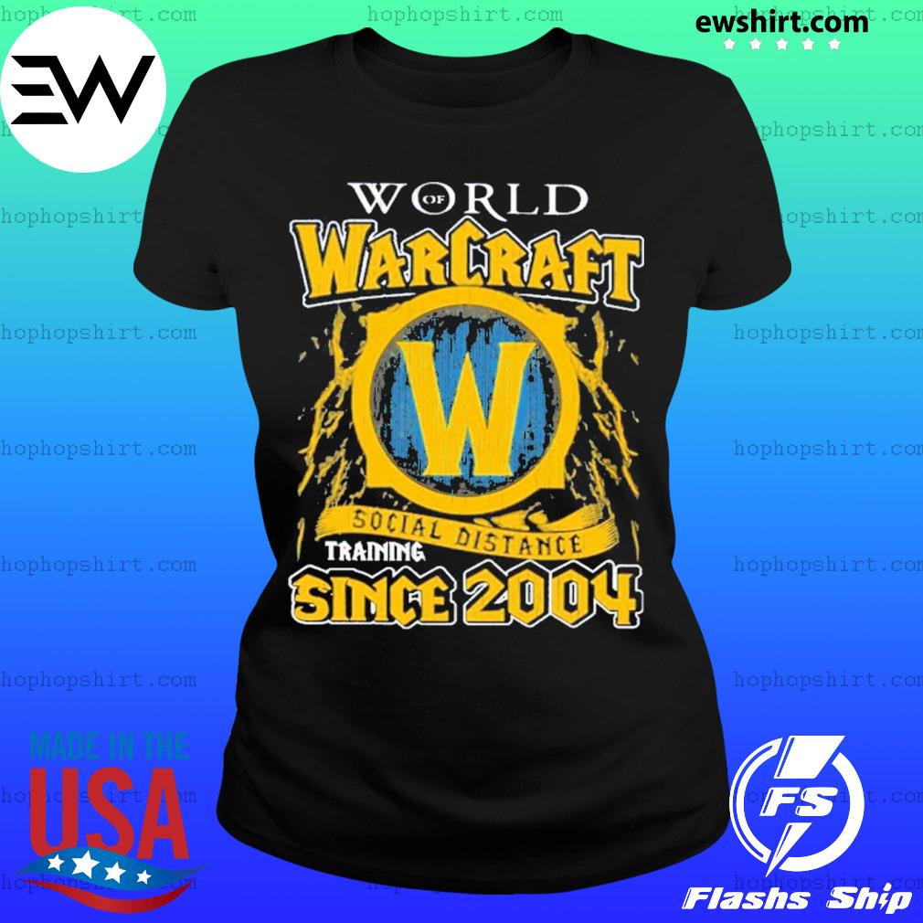 World of Warcraft social distancing since 2004 s Ladies Tee
