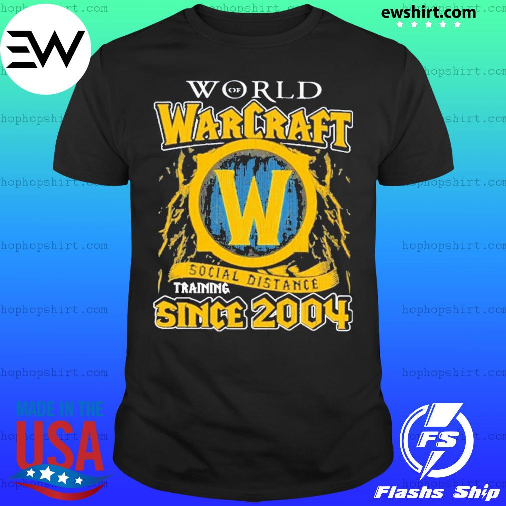World of Warcraft social distancing since 2004 shirt
