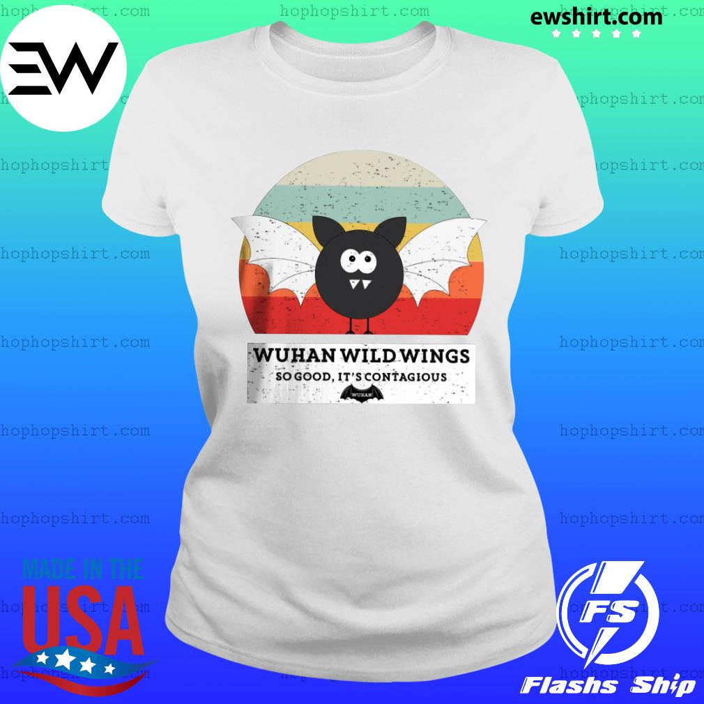 Wuhan wild wings so good It/'s contagious T-shirt Funny Cotton Tee Gift Men