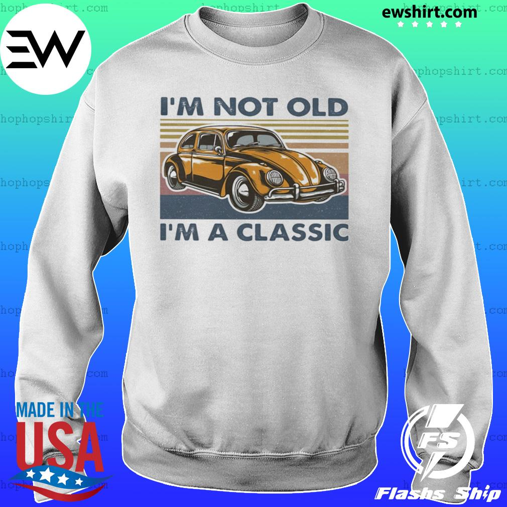 Volkswagen beetle im not old im a classic vintage retro s Sweater