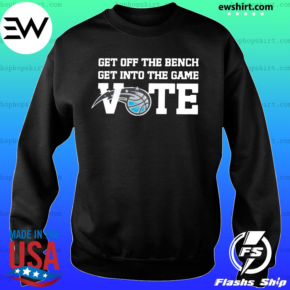 Get Off The Bench Get Into The Game Vote Shirt Sweater