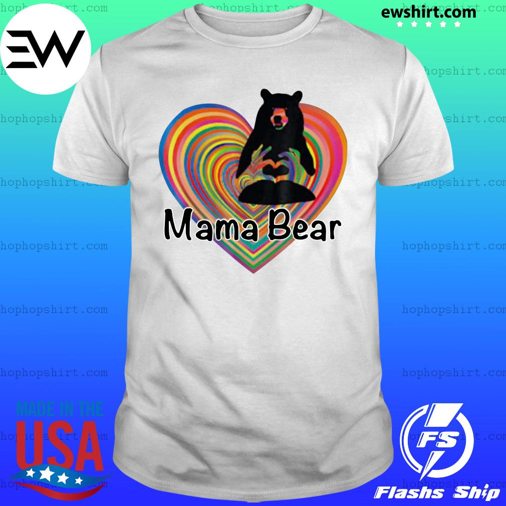 Mama Bear LGBT Mom 2020 Shirt