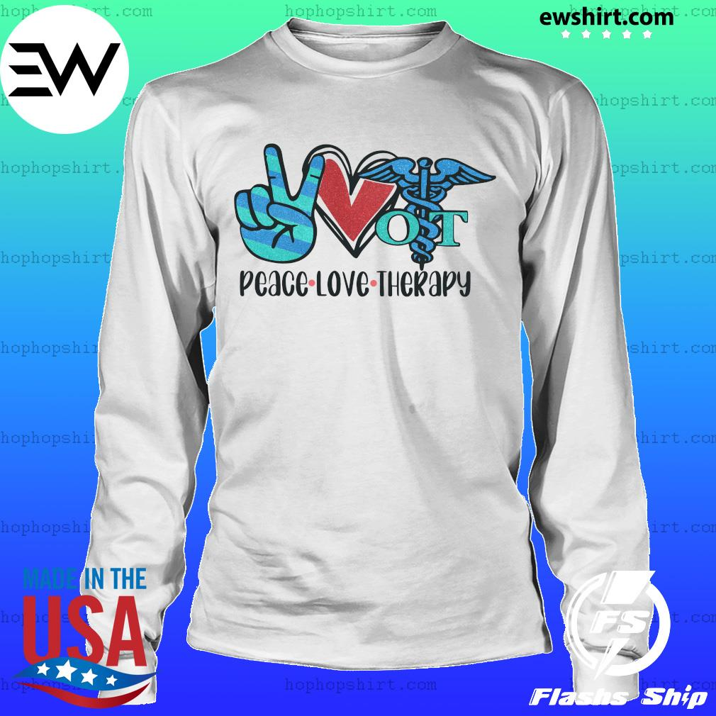 Peace Love Therapy Shirt LongSleeve