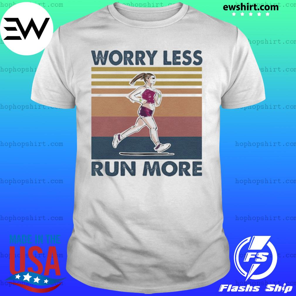 Worry Less Run More Vintage Retro shirt