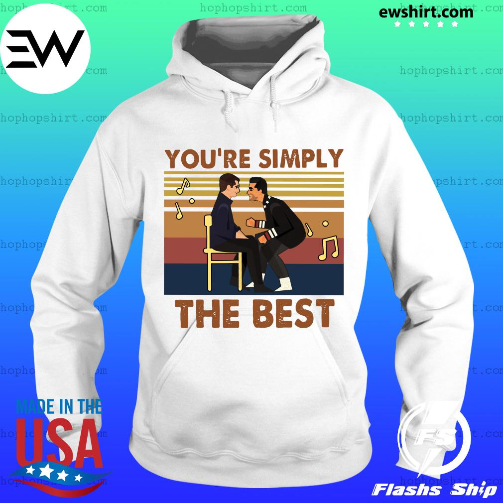 You're simply the best vintages s Hoodie