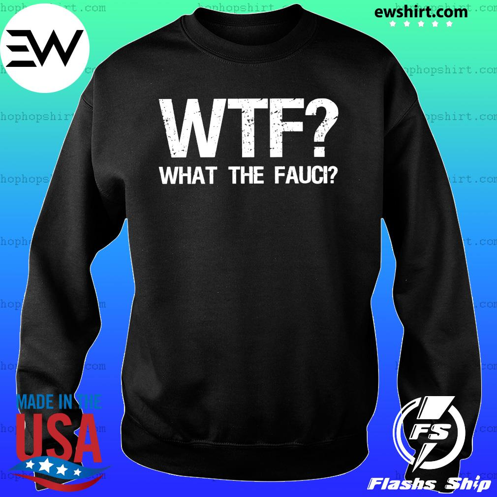 WTF What the Fauci s Sweater