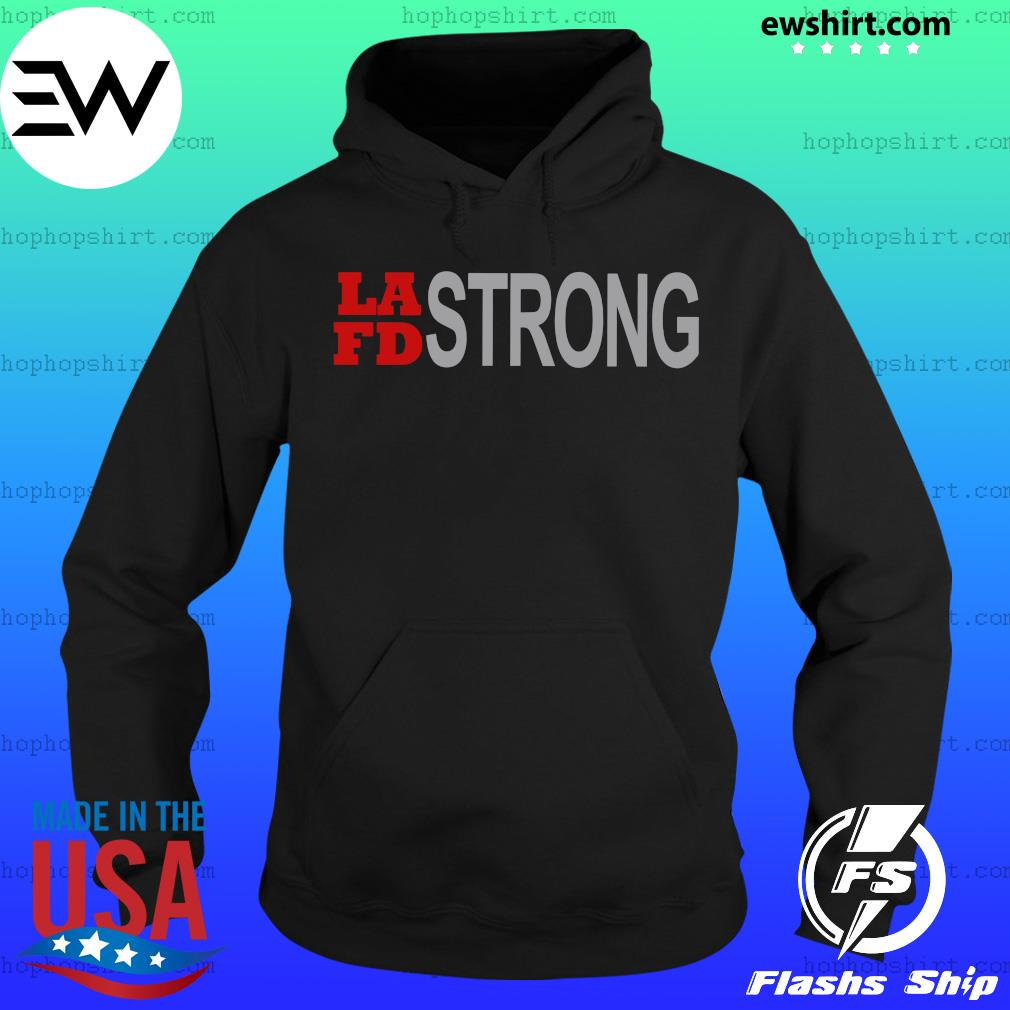 Funny Lafd Strong Shirt Hoodie
