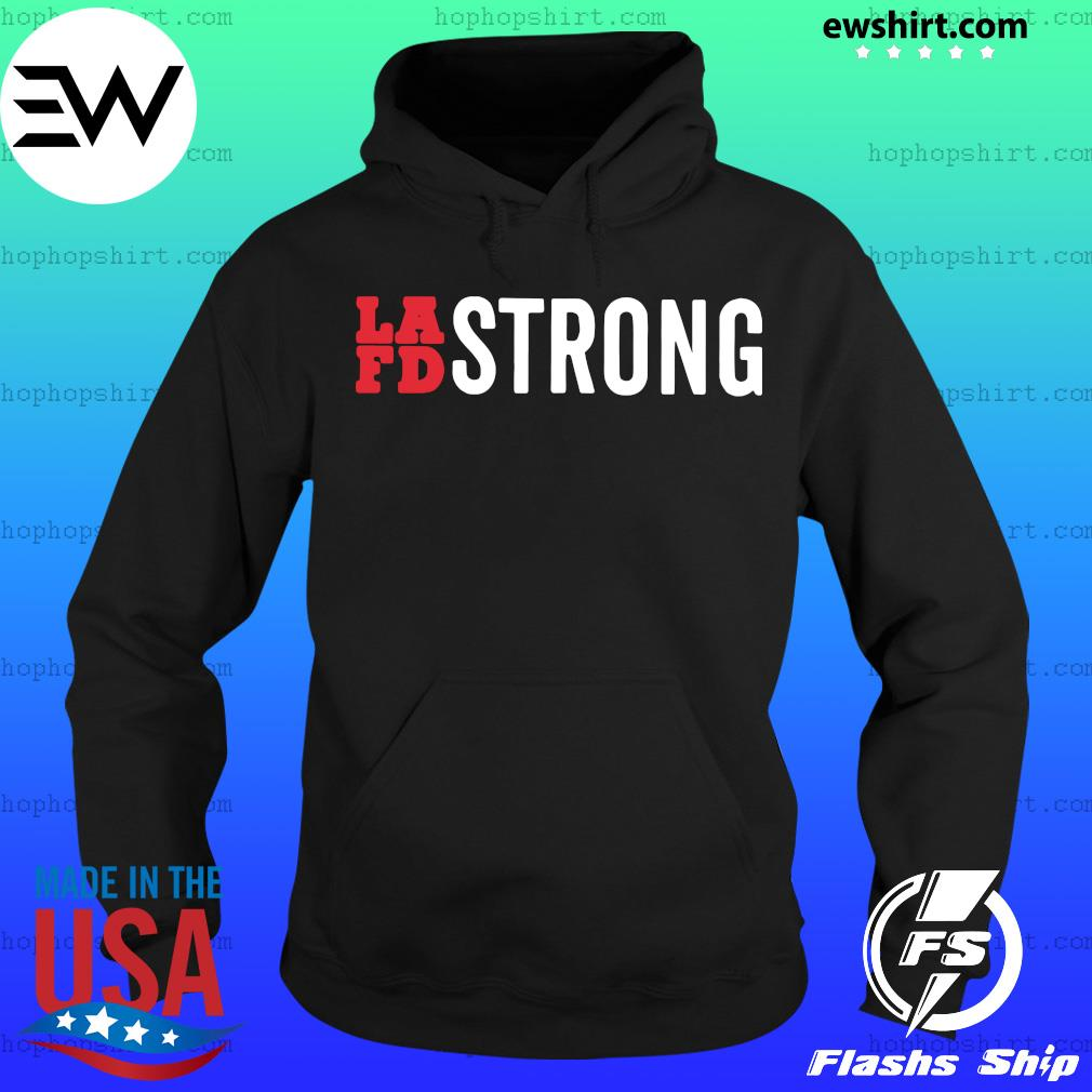 Lafd Strong Official Shirt Hoodie