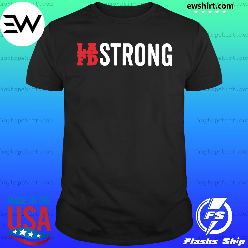 Lafd Strong Official Shirt