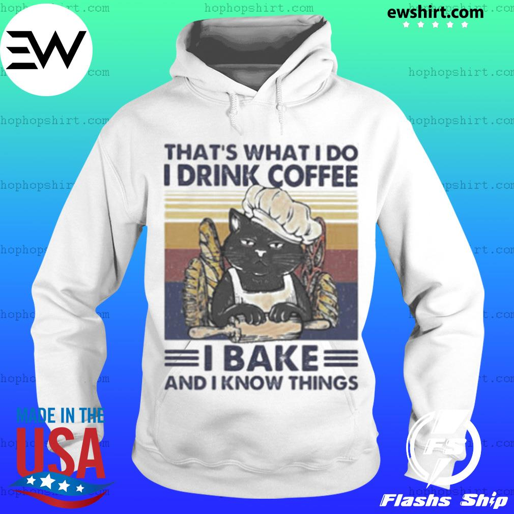 That's What I Do I Drink Coffee I Bake And I Know Things Black Cat Vintage Retro s Hoodie
