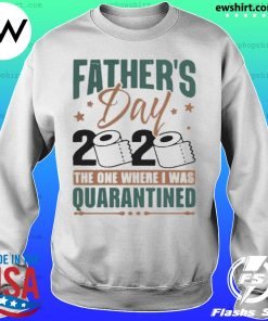 Fathers Day 2020 The One Where I Was Quarantined s Sweater