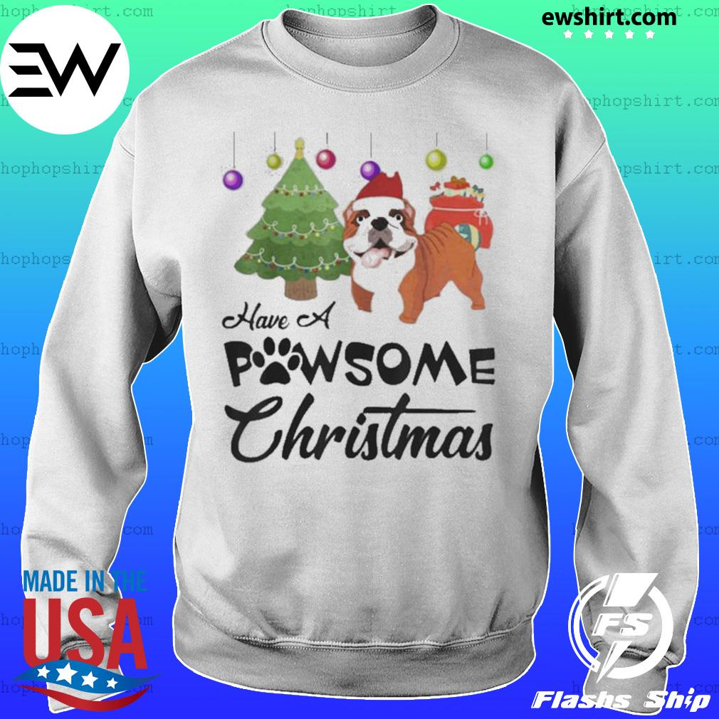 Have A Pawsome Christmas Bulldog s Sweater