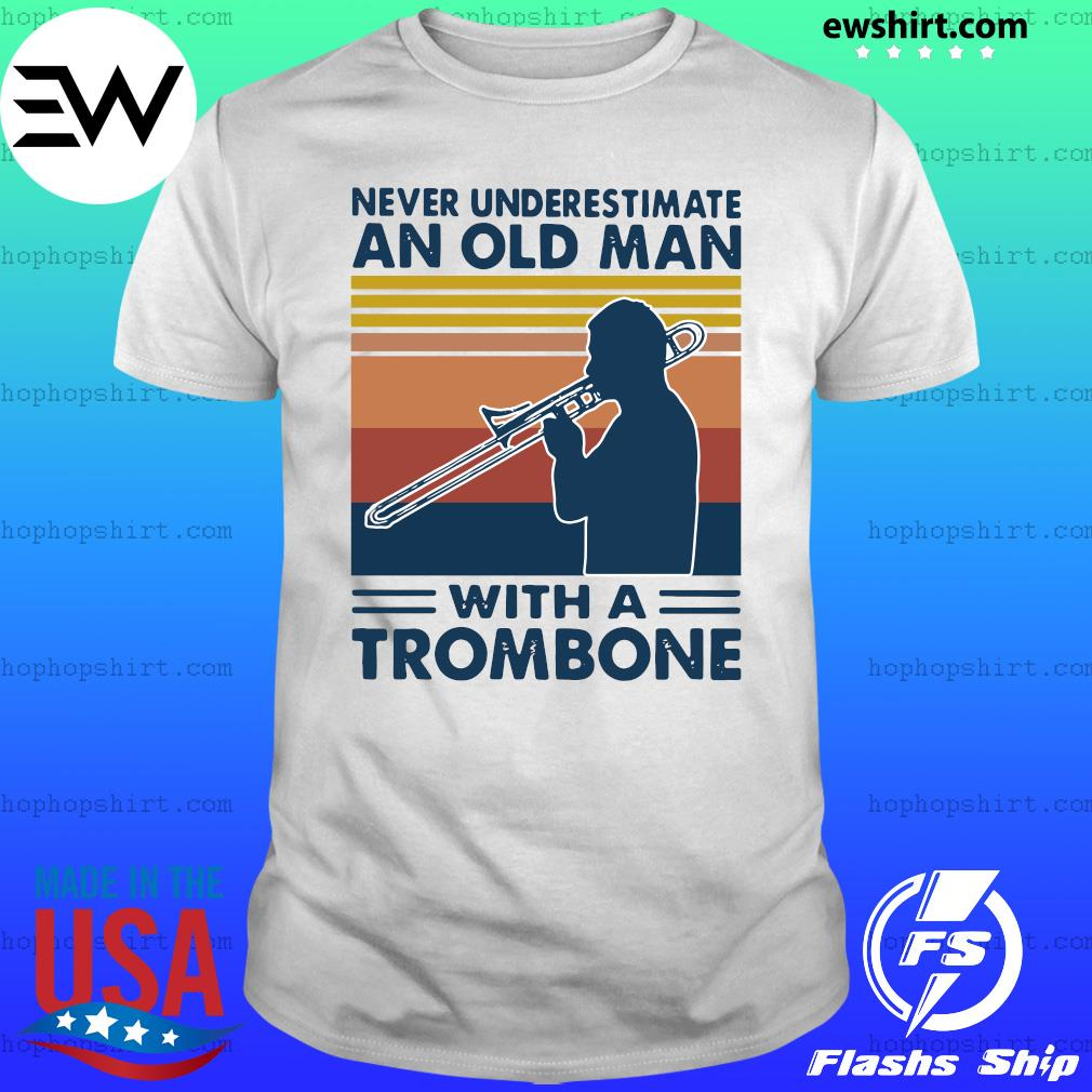 Never Underestimate An Old Man With A Trombone Vintage Retro Shirt